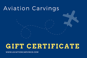 Aviation Carvings Gift Certificate